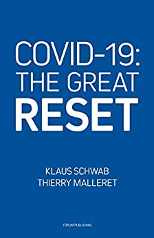 COVID-19: The Great Reset by [Klaus Schwab, Thierry Malleret]