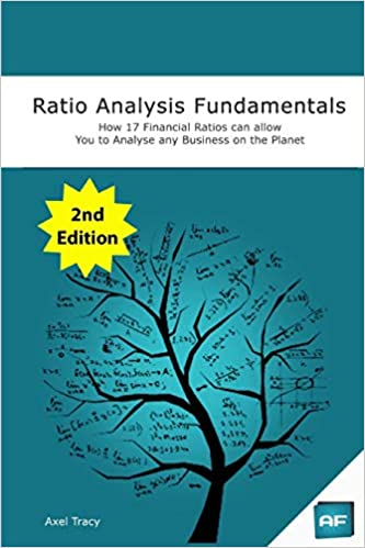 Ratio Analysis Fundamentals by Axel Tracy