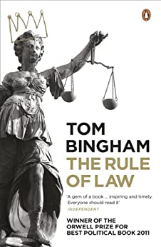 The Rule of Law by [Tom Bingham]- must read books for law students