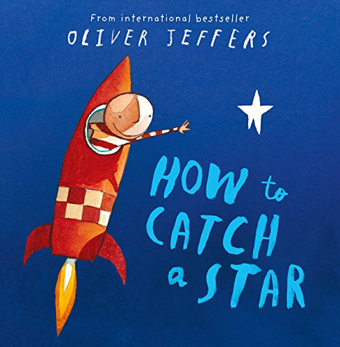 How to Catch a Star: An Inspirational Story