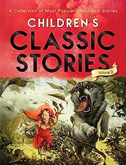 Children's Classic Stories: Volume 2 (GP's 100 Stories) by [Aniesha Brahma, GP Editors]