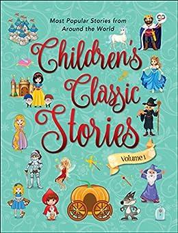Children's Classic Stories: Volume 1 (GP's 100 Stories) by [Aniesha Brahma, GP Editors]
