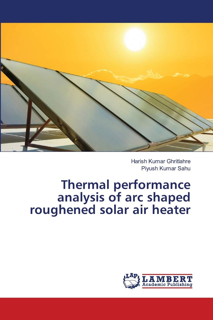Thermal performance analysis of arc shaped roughened solar air heater