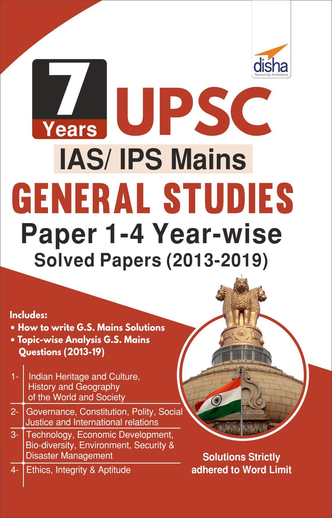 7 Years UPSC IAS/ IPS Mains General Studies Papers 1 – 4 Year-wise Solved (2013 – 2019)